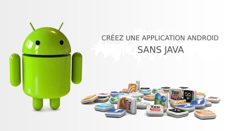 10 outils pour créer une application Android sans Java