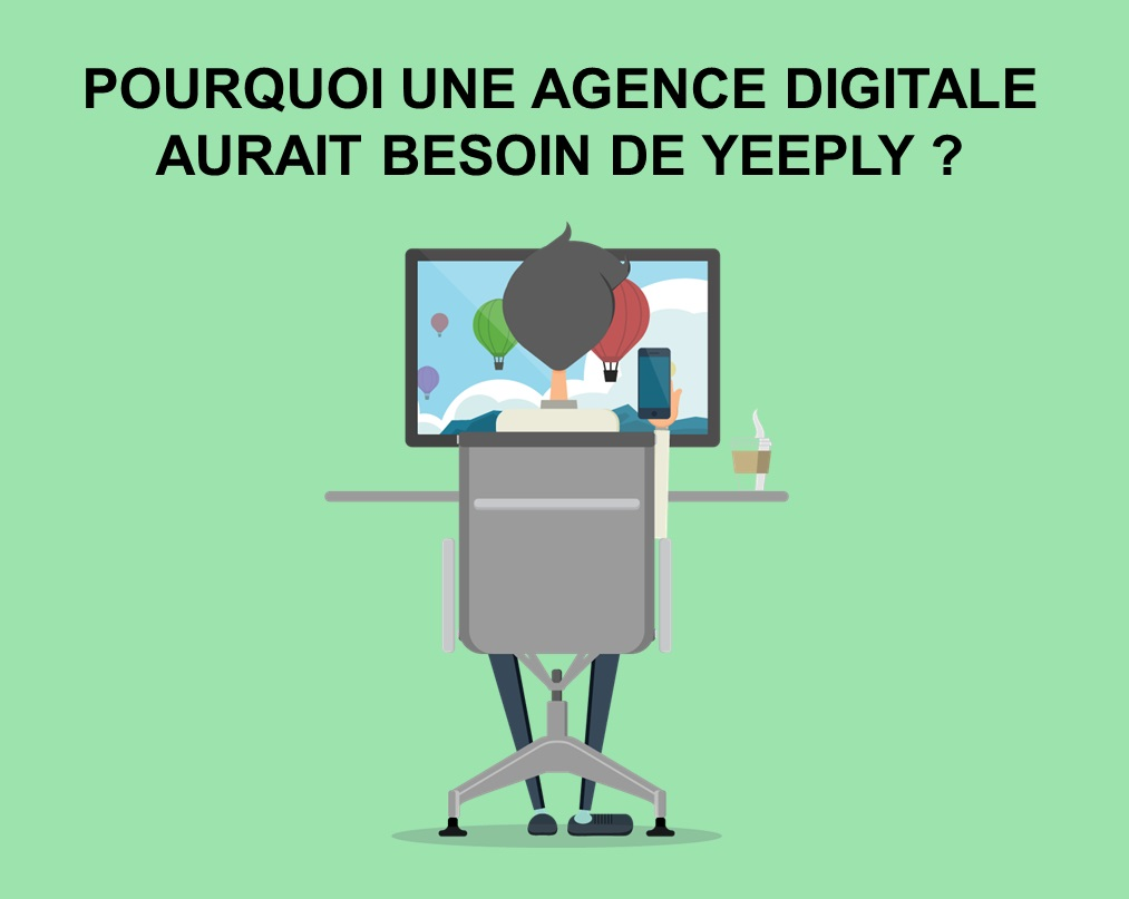 agence digitale partenaire Yeeply