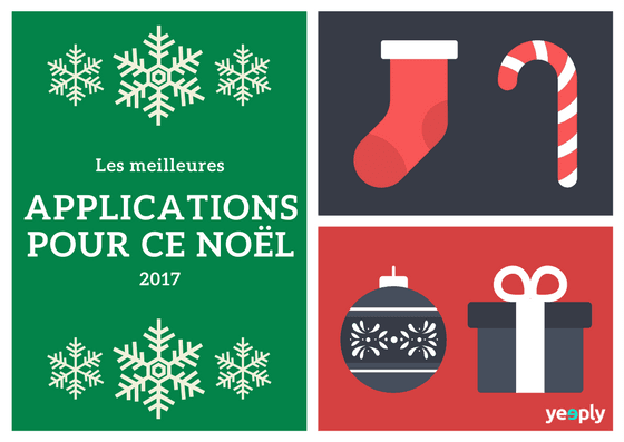Fêtes 2017: les applications de Noël incontournables